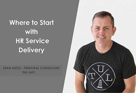 Where to Start with HR Service Delivery